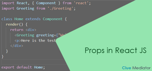Props in React JS - Clue Mediator