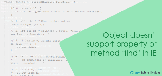 Object doesn't support property or method 'find' in IE - Clue Mediator