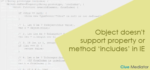 Object doesn't support property or method 'includes' in IE - Clue Mediator