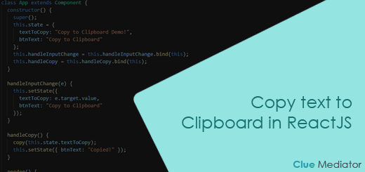 Copy text to the Clipboard in ReactJS - Clue Mediator