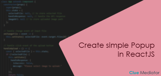 Create simple Popup in ReactJS - Clue Mediator