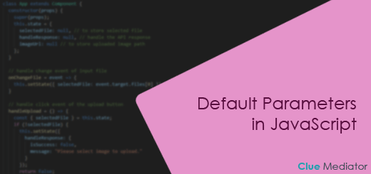Default Parameters in JavaScript - Clue Mediator