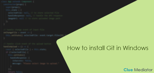 How to install Git in Windows - Clue Mediator