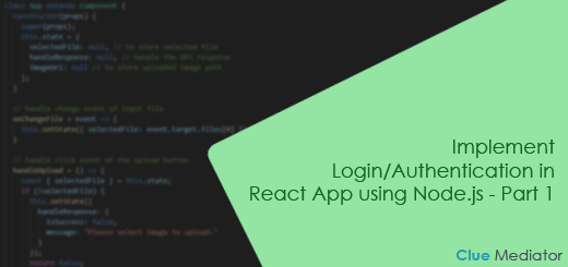 Implement Login/Authentication in React App using Node.js - Clue Mediator
