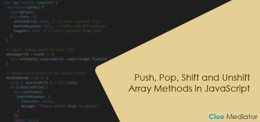 Push, Pop, Shift and Unshift Array Methods in JavaScript - Clue Mediator