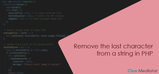 Remove the last character from a string in PHP - Clue Mediator