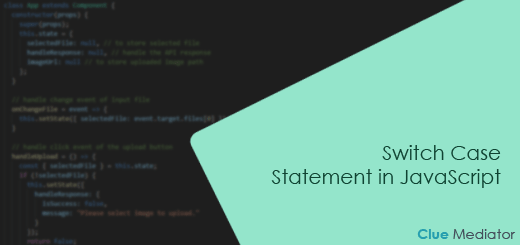 Switch Case Statement in JavaScript - Clue Mediator