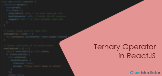 Ternary Operator in ReactJS - Clue Mediator
