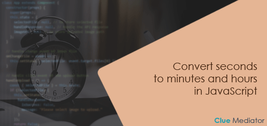Convert seconds to minutes and hours in JavaScript - Clue Mediator