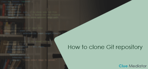How to clone Git repository - Clue Mediator