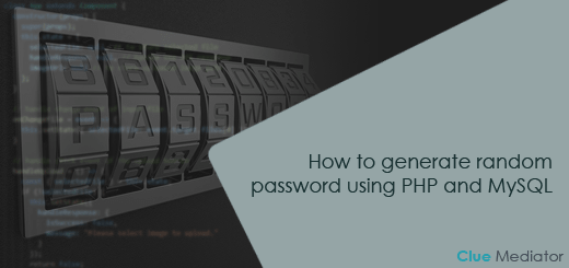 How to generate random password using PHP and MySQL - Clue Mediator