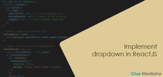 Implement dropdown in ReactJS - Clue Mediator