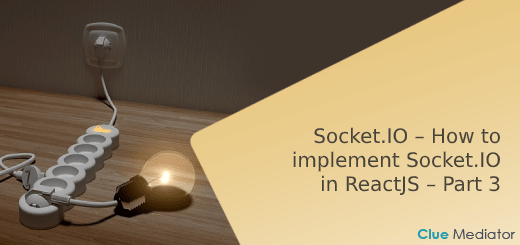 Socket.IO – How to implement Socket.IO in ReactJS – Clue Mediator