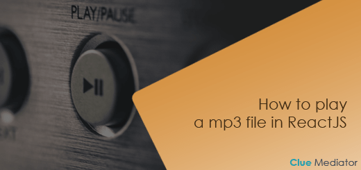 How to play a mp3 file in ReactJS - Clue Mediator