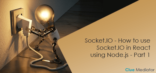Socket.IO - How to use Socket.IO in React using Node.js - Part 1 - Clue Mediator