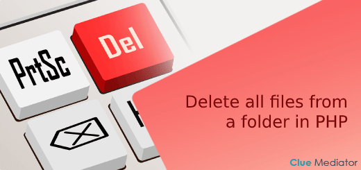 Delete all files from a folder in PHP - Clue Mediator