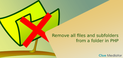 Remove all files and subfolders from a folder in PHP - Clue Mediator