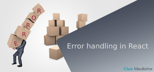 Error handling in React - Clue Mediator