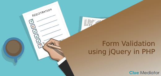 Form Validation using jQuery in PHP - Clue Mediator