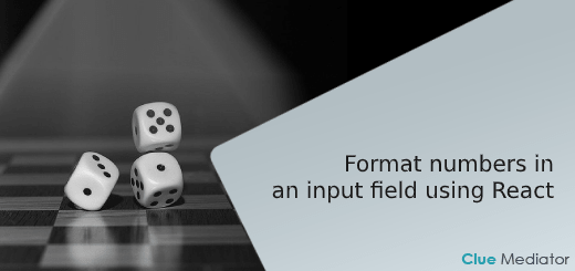 Format numbers in an input field using React - Clue Mediator