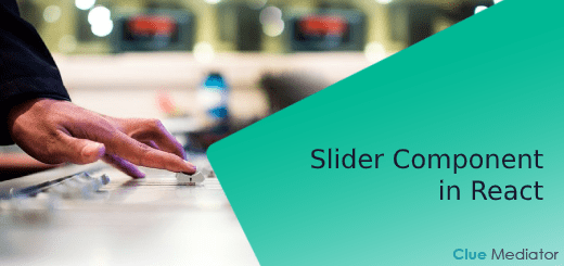 Slider Component in React - Clue Mediator