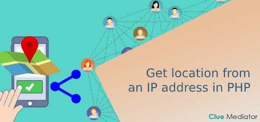 Get location from an IP address in PHP - Clue Mediator