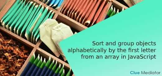 Sort and group objects alphabetically by the first letter from an array in JavaScript - Clue Mediator