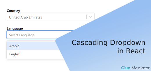 Cascading Dropdown in React - Clue Mediator