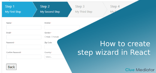 How to create step wizard in React - Clue Mediator