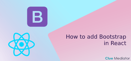 How to add Bootstrap in React - Clue Mediator