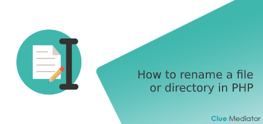 How to rename a file or directory in PHP - Clue Mediator