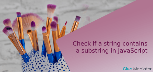 Check if a string contains a substring in JavaScript - Clue Mediator