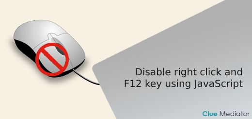 Disable right click and F12 key using JavaScript - Clue Mediator