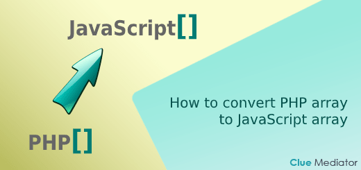 How to convert PHP array to JavaScript array - Clue Mediator