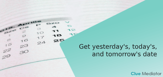 How to get yesterday's, today's, and tomorrow's date using JavaScript - Clue Mediator