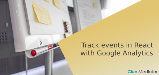 Track events in React with Google Analytics - Clue Mediator