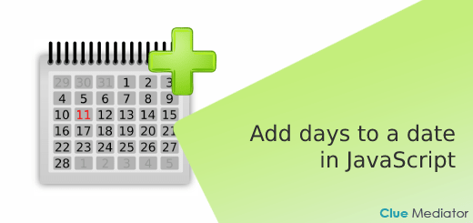 Add days to a date in JavaScript - Clue Mediator