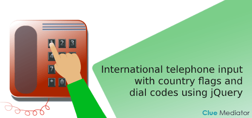 International telephone input with country flags and dial codes using jQuery - Clue Mediator