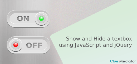 Show and Hide a textbox using JavaScript and jQuery - Clue Mediator