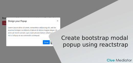 Create bootstrap modal popup using reactstrap - Clue Mediator