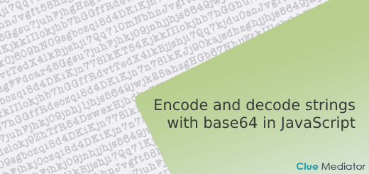 Encode and decode strings with base64 in JavaScript - Clue Mediator