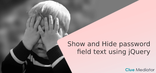 Show and Hide password field text using jQuery - Clue Mediator