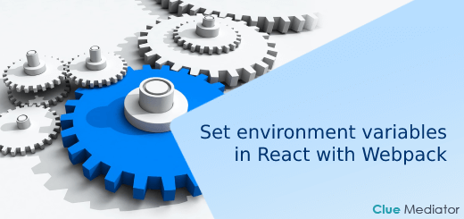 How to set environment variables in React with Webpack - Clue Mediator