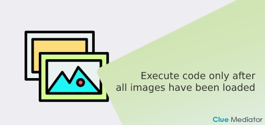 Execute code only after all images have been loaded in JavaScript - Clue Mediator