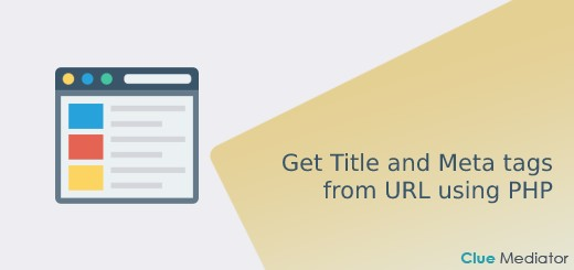 How to get Title and Meta tags from URL using PHP - Clue Mediator