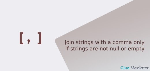 Join strings with a comma only if strings are not null or empty - Clue Mediator