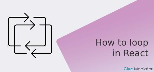 How to loop in React JSX - Clue Mediator