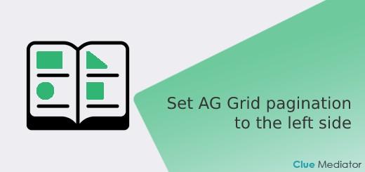 Set AG Grid pagination to the left side - Clue Mediator